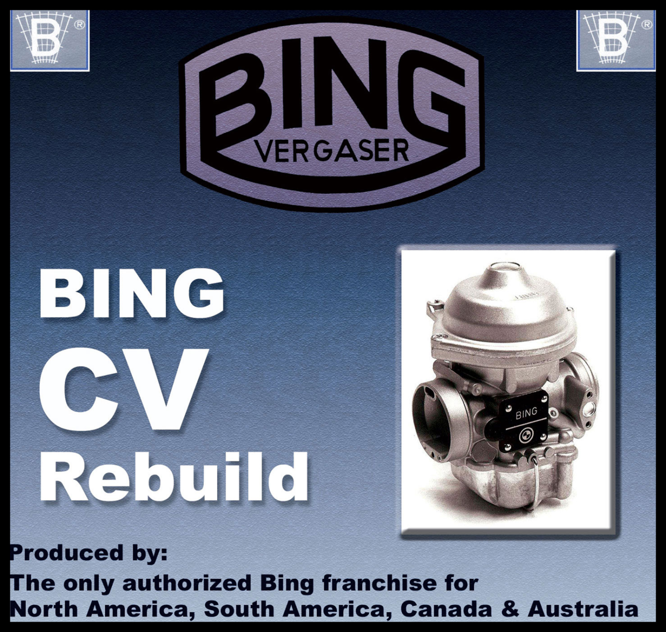 Manual - BING AGENCY INTERNATIONALSOLE DISTRIBUTORFOR BING CARBURETORS AND  THROTTLE BODIES IN THE US, CANADA,SOUTH AMERICA AND AUSTRALIA